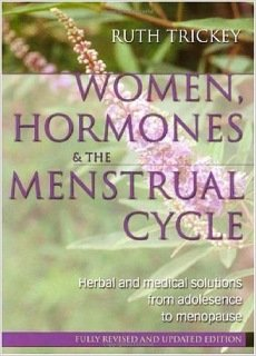 Ruth Trickey - Women, hormones and the menstrual cycle Second edition